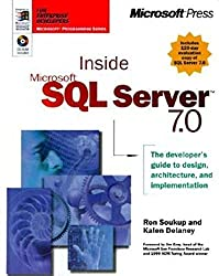 Inside Microsoft SQL Server 7.0 (Mps) by Ron Soukup (1999-01-01)
