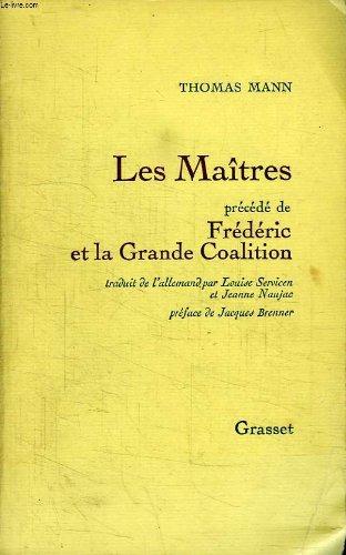 les-maitres-precede-de-frederic-et-la-grande-coalition