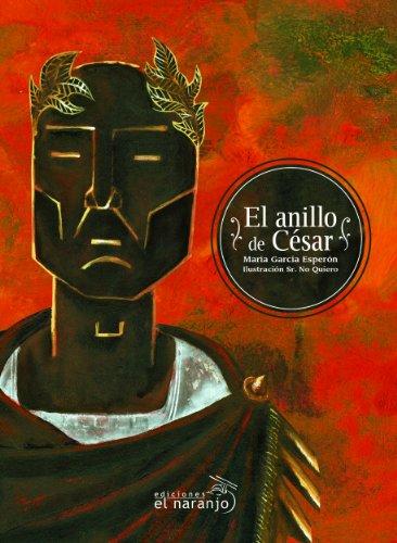 El anillo de César (Ecos De Tinta / Ink Echoes) par María García Esperón