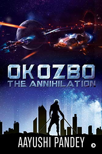Okozbo: The Annihilation