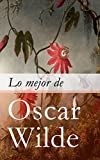 Libros Descargar en linea Lo mejor de Oscar Wilde (PDF y EPUB) Espanol Gratis