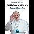 Amoris laetitia: Esortazione Apostolica sull'amore nella famiglia (19 marzo 2016)