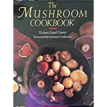 The Mushroom Cook Book