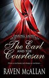 The Earl and the Courtesan (Daring Ladies Book 1)