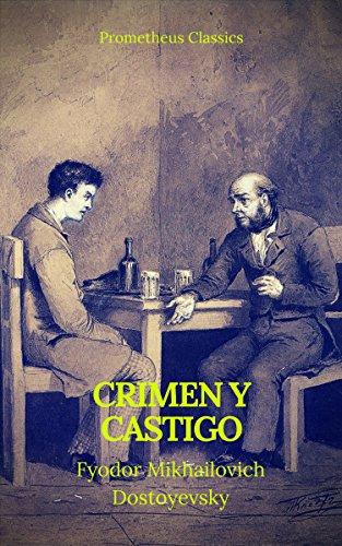 Crimen y castigo (Prometheus Classics) por Fyodor Mikhailovich Dostoyevsky