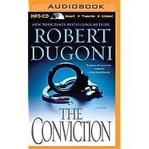 The Conviction: A Novel (David Sloane Series) by Robert Dugoni (2015-05-01)