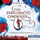 Die Fabelmacht-Chroniken: Nicholas Geschichte von Kathrin Lange