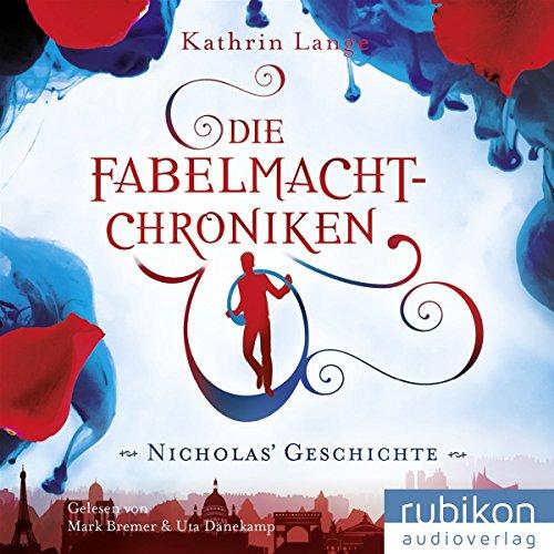 Buchseite und Rezensionen zu 'Die Fabelmacht-Chroniken: Nicholas Geschichte' von Kathrin Lange