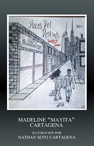 Roces Del Destino: Quiero Tu Amor eBook: Madeline Cartagena ...