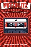 Potzblitz: 27 + 1 erleuchtende Liebeserklärungen an die Popmusik - Die Toten Hosen