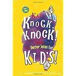 Kids Knock Knock Jokes and Doctor Jokes for Kids: A Wonderful Childrens Joke Book!