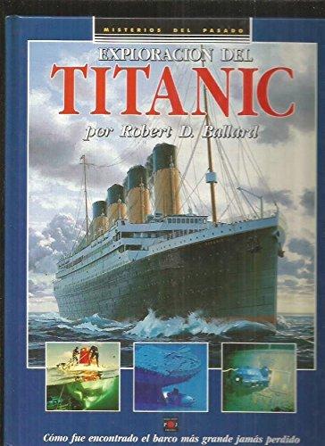 Exploracion del titanic por Ballard Robert