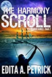 Book cover image for The Harmony Scroll (Peacetaker Series Book 2)