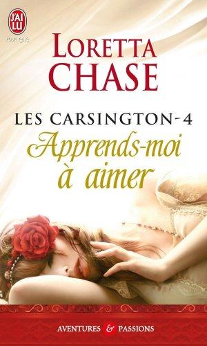 Les Carsington, Tome 4 : Apprends-moi à aimer