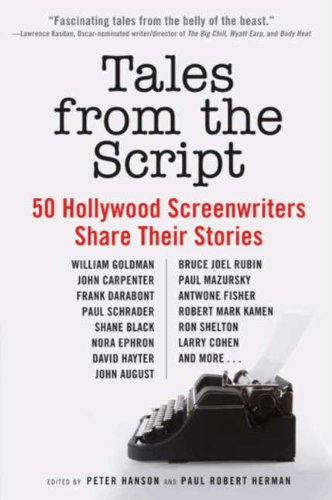 Tales from the Script: 50 Hollywood Screenwriters Share Their Stories (English Edition)