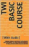 Twi Basic Course: (With Audio) (Language Book 0) (English Edition)