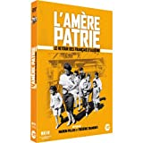L'amère patrie - Le retour des Français d'Algérie