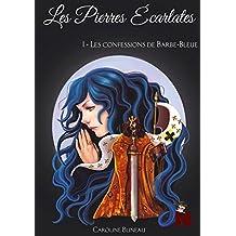 Les pierres écarlates: 1 : Les confessions de Barbe-Bleue (extrait gratuit)