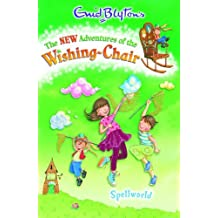 Spellworld (The New Adventures of the Wishing-Chair) by Narinder Dhami (2009-05-04)