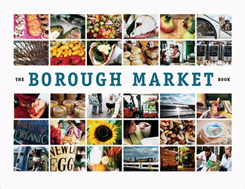 The Borough Market Book: From Roots to Renaissance