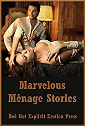 Marvelous Ménage Stories: Five FFM Threesome Erotica Stories (English Edition)
