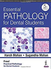 Essential Pathology For Dental Students With Practical Pathology For Dental Students
