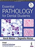 #1: Essential Pathology For Dental Students With Practical Pathology For Dental Students