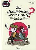 Telecharger Livres Les reseaux sociaux comment ca marche Et toutes les questions que tu te poses pour rester connecte (PDF,EPUB,MOBI) gratuits en Francaise