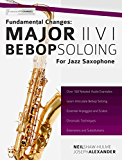 Fundamental Changes: Major ii V I Soloing for Jazz Saxophone: Master Bebop Soloing for Jazz Saxophone (Learn Jazz Saxophone Book 1) (English Edition)