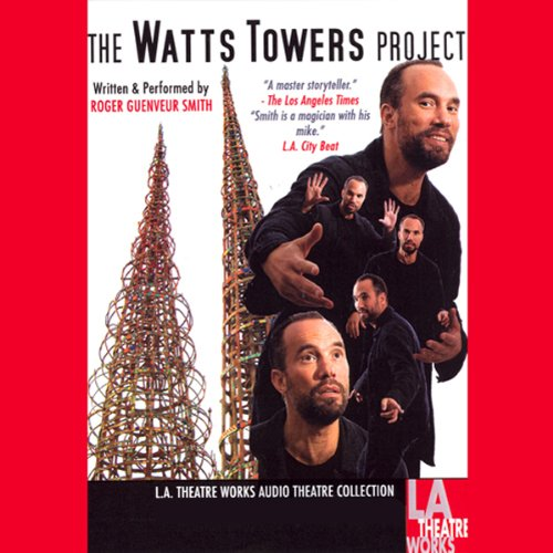 The Watts Tower Project  Audiolibri