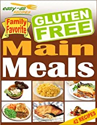 Easy-As Recipes - Gluten Free Main Meals Cookbook (Easy-As Gluten Free Recipes 9) (English Edition)