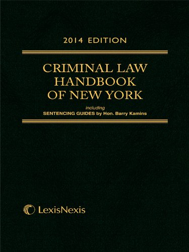 Criminal Law Handbook of the State of New York (2014)
