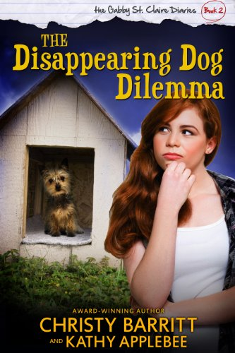 the-disappearing-dog-dilemma-the-gabby-st-claire-diaries-book-2-english-edition