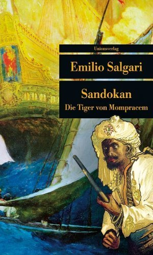 Sandokan: Die Tiger von Mompracem von Emilio Salgari (1. Februar 2011) Taschenbuch