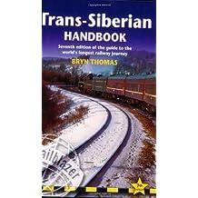 Trans-Siberian Handbook (Trailblazer) by Bryn Thomas (July 25, 2007) Paperback