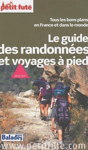 Le guide des randonnées et voyages à pied par Claire Delbos, Collectif