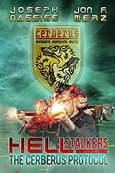 The Cerberus Protocol (Hellstalkers Book 1) by [Nassise, Joseph, Merz, Jon F.]