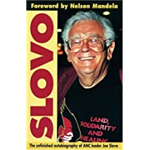 Slovo: The Unfinished Autobiography of ANC leader Joe Slovo by Joe Slovo (2002-07-01)