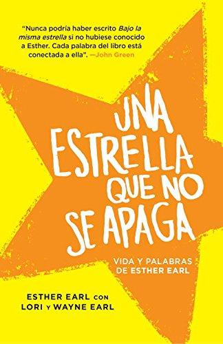 Una Estrella Que No Se Apaga: (This Star Won't Go Out--Spanish-Language Edition)