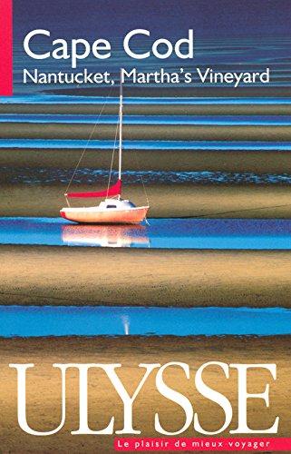 Cape Cod Nantucket Martha's Vineyard 3e édition