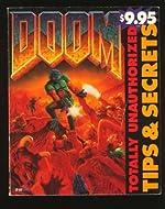 Doom - Totally Unauthorized Tips & Secrets de Robert E. Waring