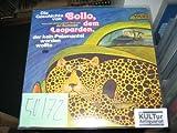 Die Geschichte von Bollo, dem Leoparden, der kein Pelzmantel werden wollte [Vinyl-LP].