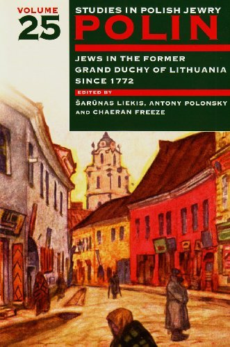 polin-studies-in-polish-jewry-volume-25-jews-in-the-former-grand-duchy-of-lithuania-since-1772-2013-