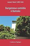 Dangereuse comédie à Bamako