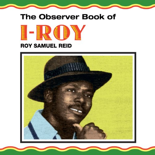 The Observer Book Of I-Roy