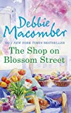 The Shop on Blossom Street (Mills & Boon M&B) (A Blossom Street Novel, Book 1) (English Edition)