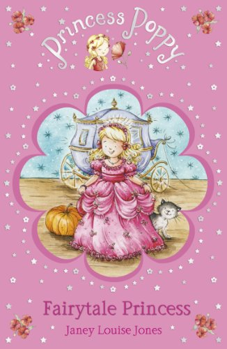 Princess Poppy: Fairytale Princess (Princess Poppy Fiction, Band 10)