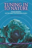 Image de Tuning in to Nature: Infrared Radiation And the Insect Communication System