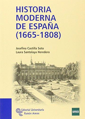 Historia Moderna de España (1665 - 1808) (Manuales) por Josefina Castilla Soto