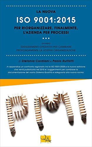 la-nuova-iso-90012015-per-riorganizzare-finalmente-lazienda-per-processi-suggerimenti-operativi-per-